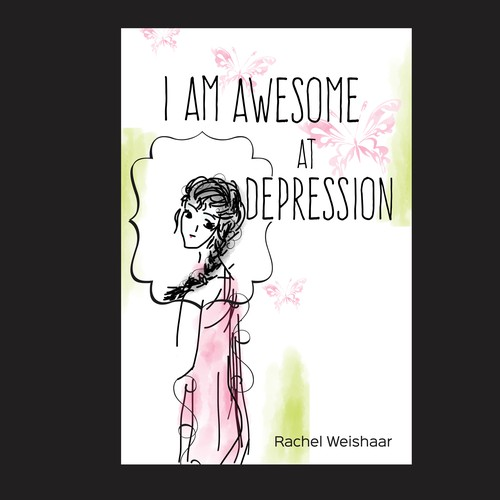 Depression design with the title 'I am awesome at depression cover'