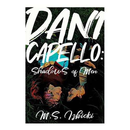 Gay design with the title 'Dani Capello: Shadows of Men'