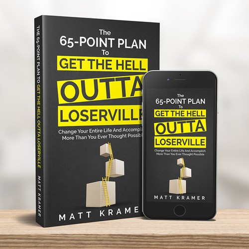 Business book cover with the title 'The 65-Point Plan to Get the Hell Outta Loserville'