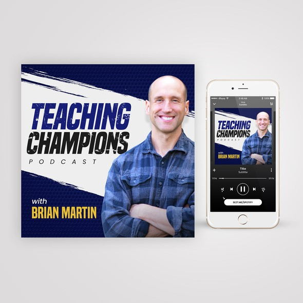Paintbrush design with the title 'Teaching Champions Podcast'