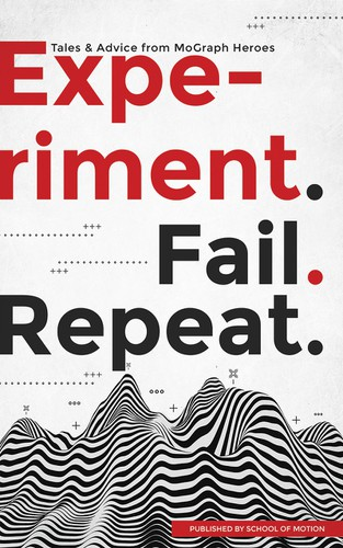 Eye-catching design with the title 'Experiment. Fail. Repeat.'