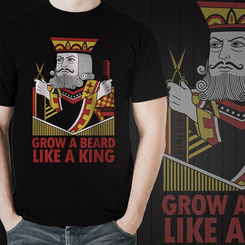 Playing card design with the title 'Grow A Beard Like A King - TShirt Design '