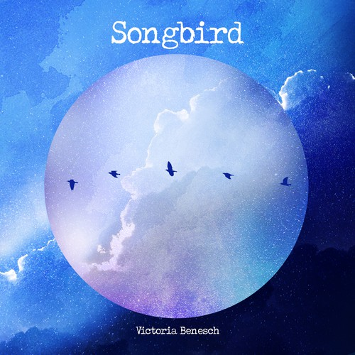 Cover illustration with the title 'Song Bird / Victoria Benesch'