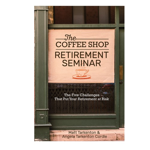 Retirement design with the title 'The coffee shop Retirement Seminar book cover'