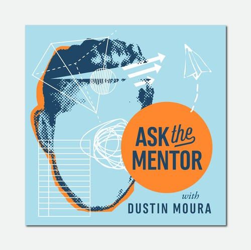 "Orange logo with the title 'Ask the Mentor Podcast ""Cover Art""'"