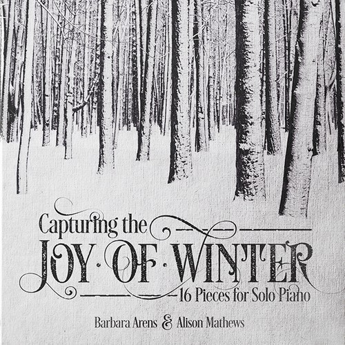 Snow design with the title 'Capturing the Joy of Winter'
