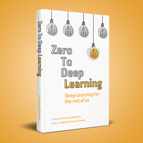 Deep design with the title 'Zero To Deep Learning'