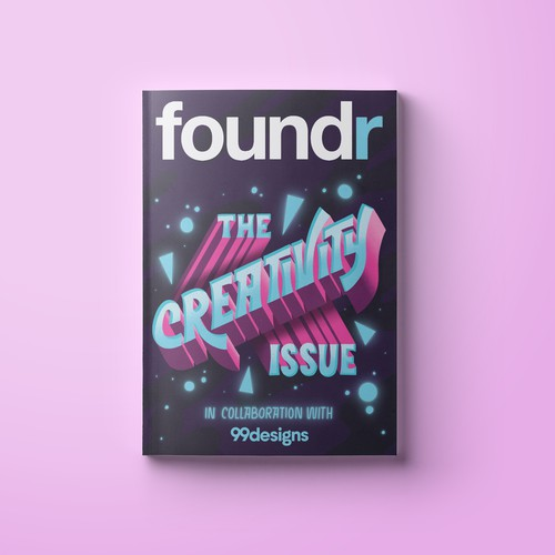 Type design with the title 'Foundr Magazine Cover'