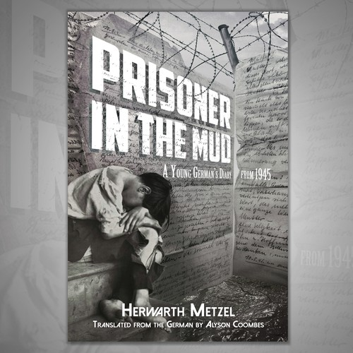Boy book cover with the title 'Prisoner in the Mud ~ ebook cover'