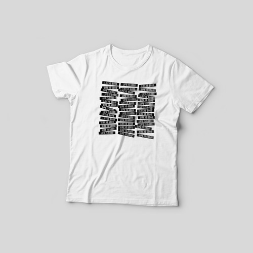 Text t-shirt with the title 'LIFE IS GOOD t-shirt print'