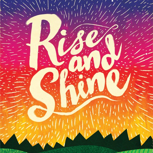 Type design with the title 'Rise and Shine'