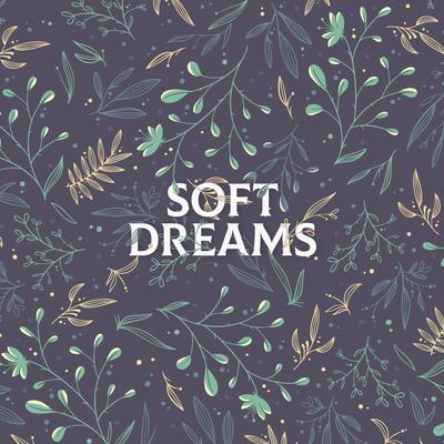 Soft Dreams Pattern