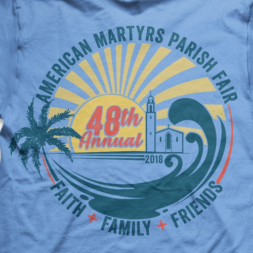 "Religious t-shirt with the title 'Artwork for American Martyrs Parish Fair - 48th Annual 2018. Church Fair with a Beach feel , Artwork vintages style are for a high-end beach community (Southern California) annual church fair. The name is ""American Martyrs Parish Fair"" '"