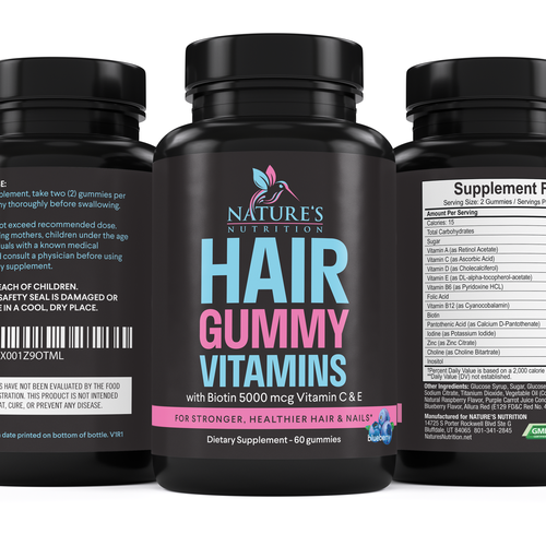 Vitamin design with the title 'Nature's Nutrition needs a Gummy Vitamins black label'