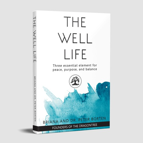 White book cover with the title 'The well life'