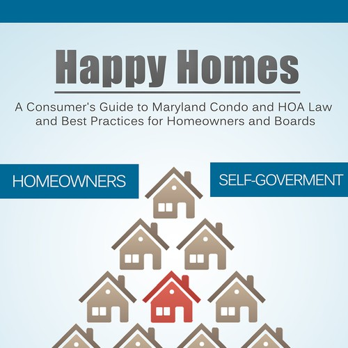 """Consumer Guide Book: """"Happy Homes"""": A Consumer's Guide To Maryland Condo And"""