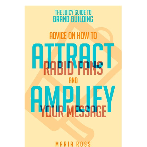 The Juicy Guides: Create series of eBook covers for mini guides for entrepreneurs Design by Anemb