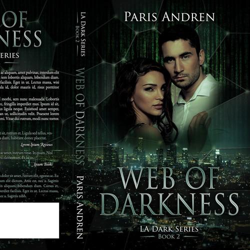 Romantic Suspense: Web Of Darkness, A Romantic Suspense/thriller Needs Your