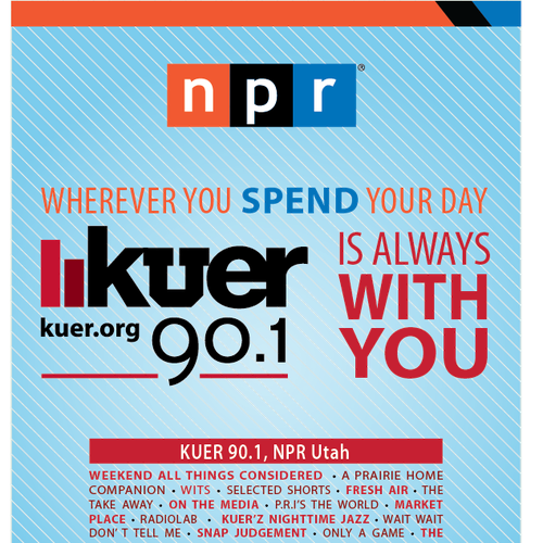 Create a bold and smart advertisement for KUER 90.1 Design by crushfade