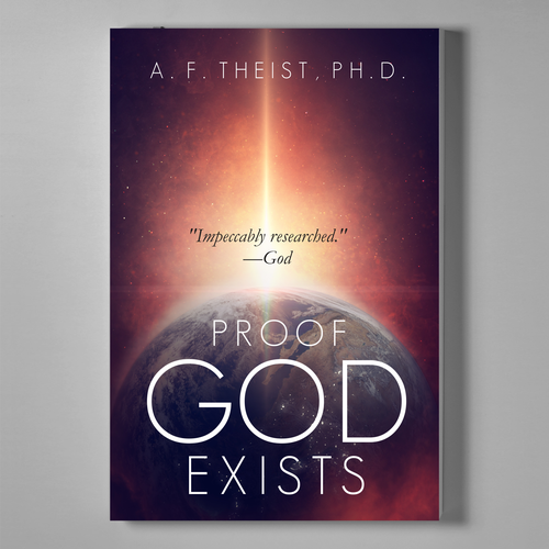proof for gods existence Knowledge (knowledge: justified true belief) proof that god exists © 2015.