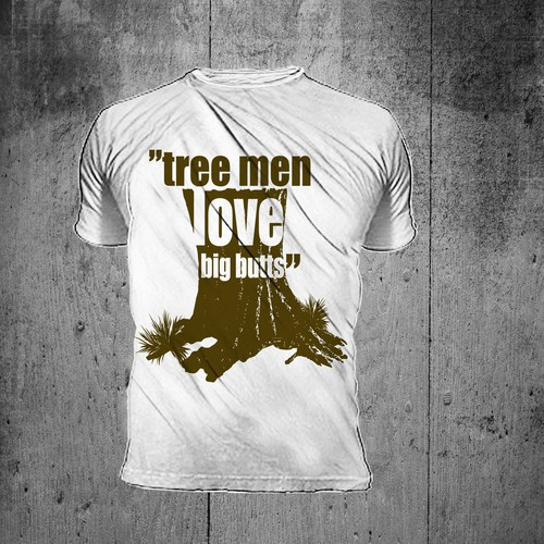 Create New T Shirt Designs For Tree Workers T Shirt Contest