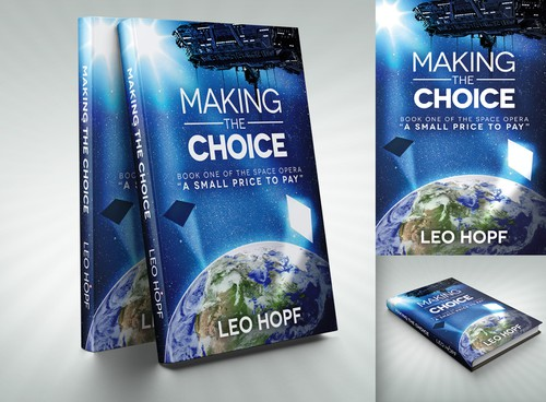 Book Cover Making Competition : Science fiction book cover quot making the choice