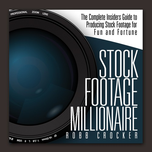 "Eye-Popping Book Cover for ""Stock Footage Millionaire"" Design by Adi Bustaman"