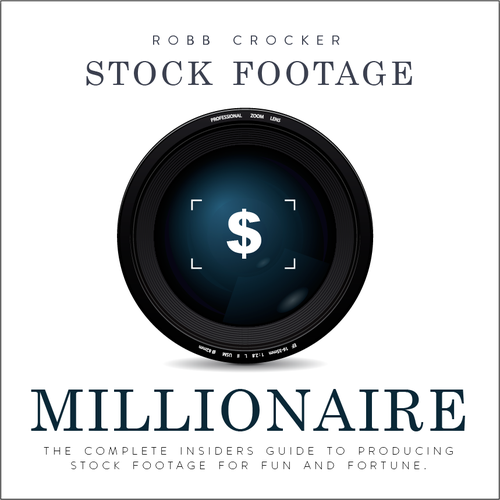 "Eye-Popping Book Cover for ""Stock Footage Millionaire"" Design by vlados"