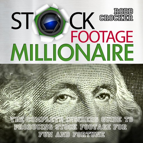 "Eye-Popping Book Cover for ""Stock Footage Millionaire"" Design by jemisil"