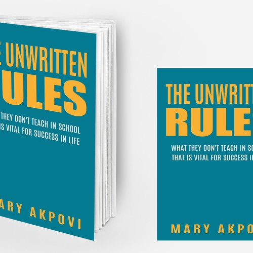 Book Cover Design Rules ~ Book cover for quot the unwritten rules contest