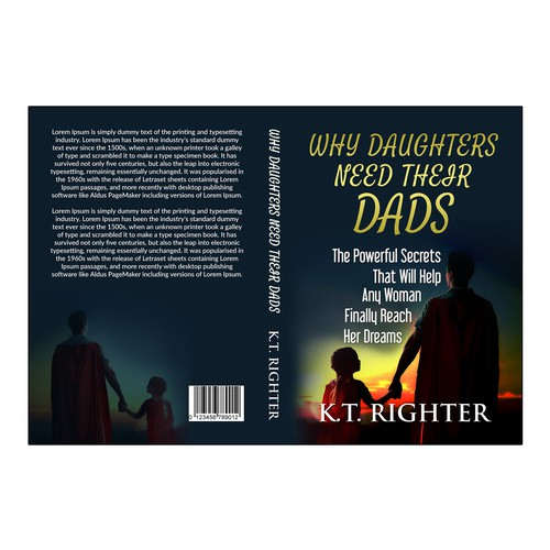 why daughters need their dads the powerful secrets that will help any woman finally reach her dreams
