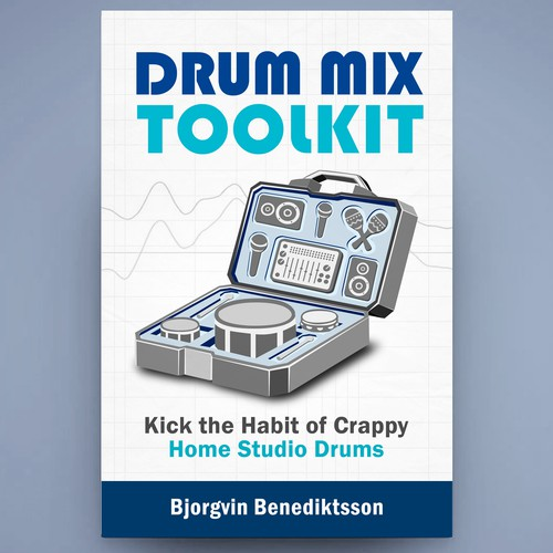 Drum Mix Toolkit: Design a Best-Selling Book Cover about music production and mixing drums Design by Mayliano