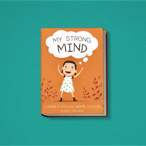 Create a fun and stunning children's book on mental toughness Design by Dykky
