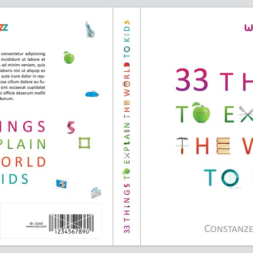 Create a book cover for - 33 Things to explain the world to kids. Design by Elna