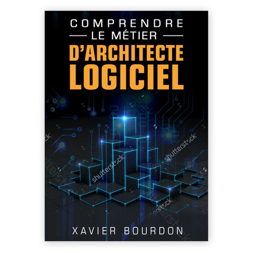 Best Book Cover Design Program : Create a book cover for french ebook about software architecture contest