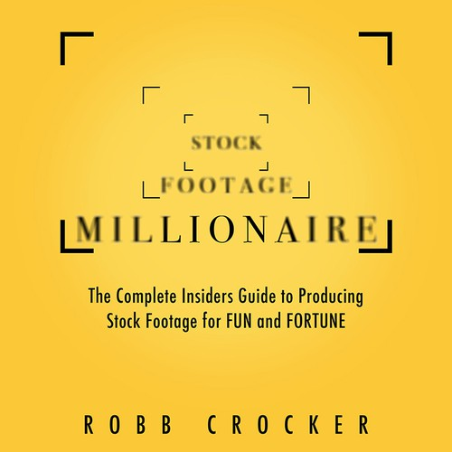 "Eye-Popping Book Cover for ""Stock Footage Millionaire"" Design by Llywellyn"