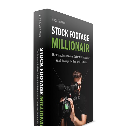 "Eye-Popping Book Cover for ""Stock Footage Millionaire"" Design by digital@RT"
