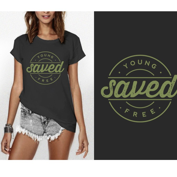 Young Saved Free Tshirt Design Clothing Or