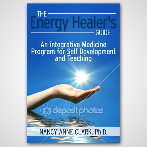 Book Cover Graphism Guide : Book cover needed for the energy healer s guide an