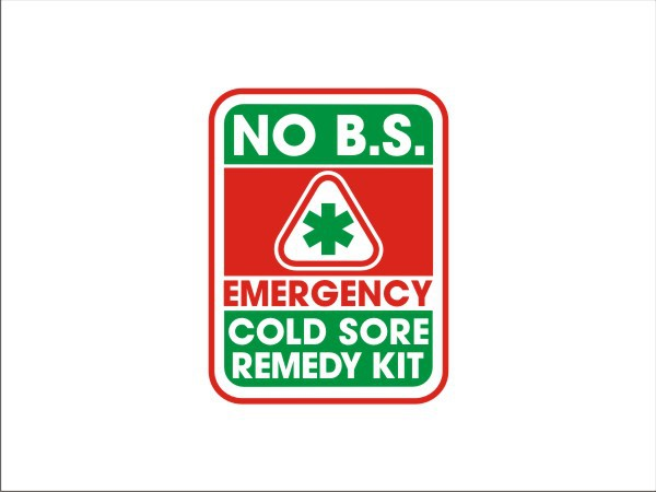 New logo wanted for Tony's NO B   S    Emergency Cold Sore