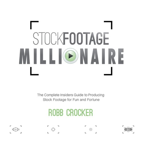 "Eye-Popping Book Cover for ""Stock Footage Millionaire"" Design by True::design"