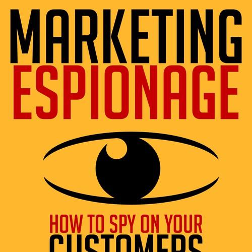 Book Cover Contest : Marketing espionage book cover contest
