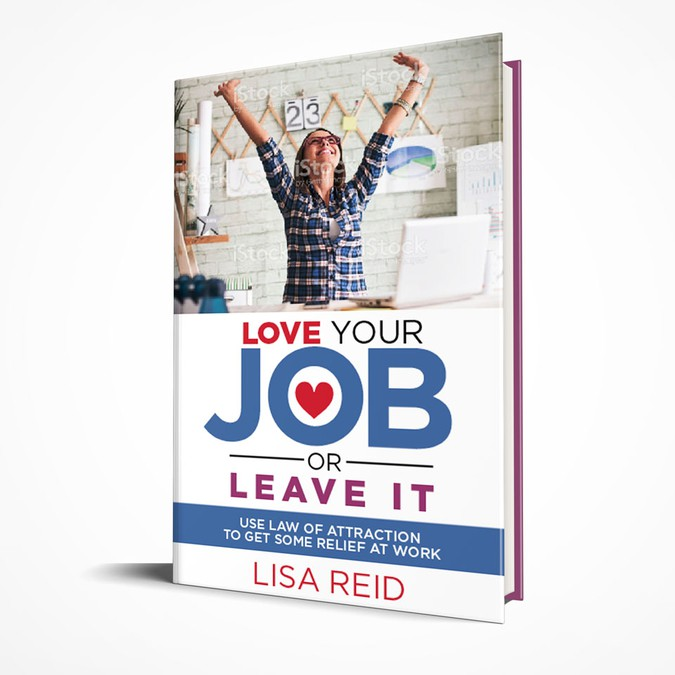 Book Cover Design Internship ~ Cover for love your job or leave it book contest