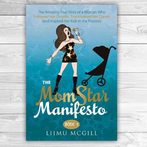 Book Cover Design Needed : Need a book cover design to launch the momstar movement
