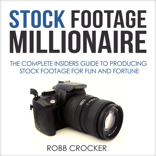 "Eye-Popping Book Cover for ""Stock Footage Millionaire"" Design by ~Sagittarius~"