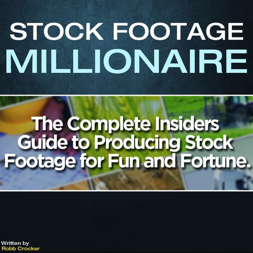 "Eye-Popping Book Cover for ""Stock Footage Millionaire"" Design by 66designs"