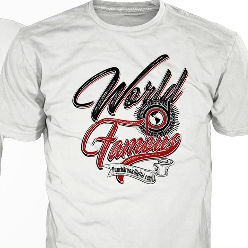 Create The Next World Famous T Shirt T Shirt Contest