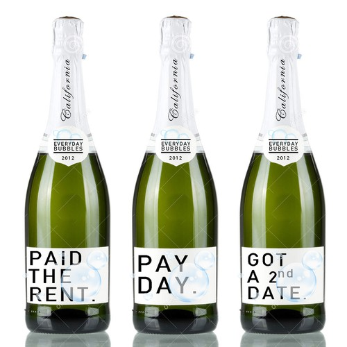 Create a fun pop culture champagne label for Everyday Bubbles Design by Morie Design