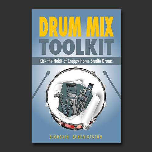 Drum Mix Toolkit: Design a Best-Selling Book Cover about music production and mixing drums Design by BnPixels