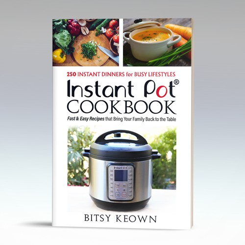 250 Hot Instant Pot Recipes for Your Family Instant Pot Cookbook